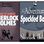 Sherlock Holmes: 'To A great Mind Nothing Is Little'