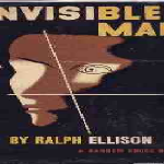 Invisible Man — Novel Written By Ralph Ellison About An African American Man