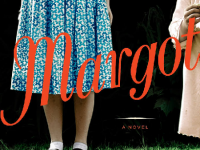 "Margot — Jillian Cantor Asks ""What If…?"""