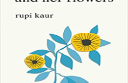 A Review — The Sun And Her Flowers