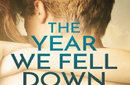 The Year We Fell Down — Sarina Bowen