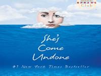 She's Come Undone — Wally Lamb